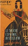 img - for Le Theatre Espagnol du Siecle d'Or N 1002 Octobre 2012 book / textbook / text book