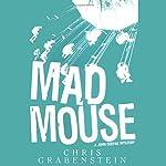 Mad Mouse: John Ceepak, Book 2   Chris Grabenstein