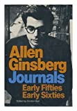 Journals: Early fifties, early sixties (0802101348) by Allen Ginsberg