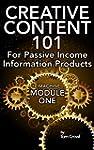Creative Content 101 For Passive Inco...