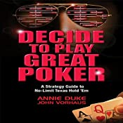 H&ouml;rbuch Decide to Play Great Poker: A Strategy Guide to No-limit Texas Hold Em