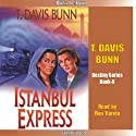 Istanbul Express: Destiny, Book 5 (       UNABRIDGED) by T. Davis Bunn Narrated by Ron Verela