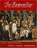 The Humanities In The Western Tradition: Ideas And Aesthetics (Volume I: Ancient to Medieval)