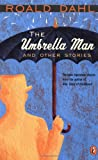 Umbrella Man and Other Stories (Now in Speak!)