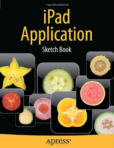 Ipad Application Sketch Book (Books For Professionals By Professionals)