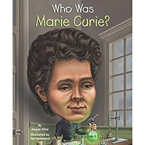Who Was Marie Curie? Audiobook