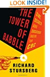 Tower of Babble, The: Sins, Secrets a...