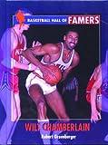 Wilt Chamberlain (Basketball Hall of Famers) (0823934861) by Greenberger, Robert
