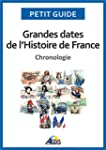 Grandes dates de l'Histoire de France...