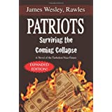 Patriots: Surviving the Coming Collapseby James Rawles Wesley