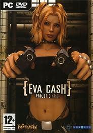 Eva Cash D.I.R.T Project
