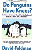 Do Penguins Have Knees? (006092327X) by David Feldman