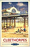 Cleethorpes It's Quicker By Rail - Pier - Art Print - 40x50cm