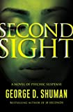 Second Sight: A Novel of Psychic Suspense