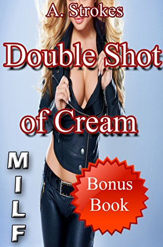 milf-double-shot-of-cream-naughty-mother-taboo-older-woman-younger-man-first-time-romance-milf-menag
