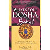 What's Your Dosha, Baby?: Discover the Vedic Way for Compatibility in Life and Loveby Lisa Marie Coffey