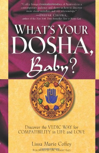 What'S Your Dosha, Baby?: Discover The Vedic Way For Compatibility In Life And Love front-872223
