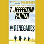 The Renegades: A Charlie Hood Novel #2 | [T. Jefferson Parker]