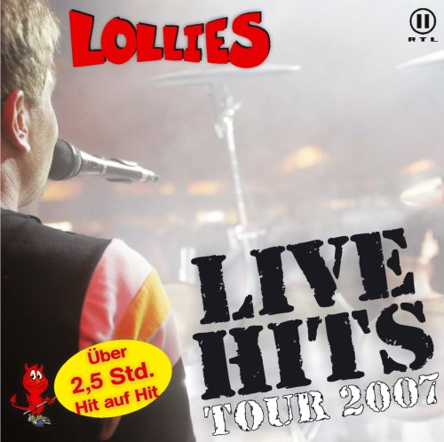 Lollies - Live Hits Tour 2007 - Zortam Music