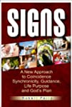 Signs: A New Approach to Coincidence,...