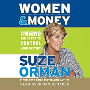 Women & Money: Owning the Power to Control Your Destiny | [Suze Orman]
