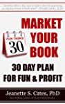 Market Your Book: 30 Day Plan For Fun...