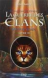 2. La guerre des Clans III : Rivi�re noire
