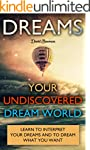 Dreams: Your Undiscovered Dream World...