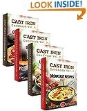 Cast Iron Cookbook Box Set: Cast Iron Breakfast, Lunch, Dinner & Dessert Recipes (Comfort Food Recipes 1)