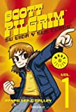 Scott Pilgrim 1. Su vida y sus cosas (8499081916) by Bryan Lee O'Malley