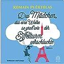 Das Mädchen, das eine Wolke so groß wie der Eiffelturm verschluckte Hörbuch von Romain Puértolas Gesprochen von: Armin Hauser