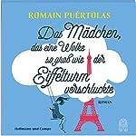Das Mädchen, das eine Wolke so groß wie der Eiffelturm verschluckte | Romain Puértolas