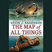 The Map of All Things: Terra Incognita, Book 2 | [Kevin J. Anderson]