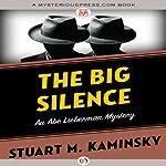 The Big Silence | Stuart M. Kaminsky