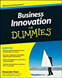 img - for Business Innovation For Dummies [Paperback] [2010] (Author) Alexander Hiam book / textbook / text book