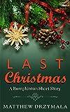 Last Christmas (Bumpkinton) by Matthew Drzymala