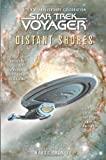 Distant Shores: A Tenth-Anniversary Celebration (Star Trek Voyager (Paperback Unnumbered))