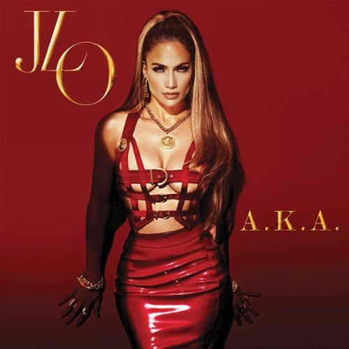 Jennifer Lopez - A.K.A. - Zortam Music