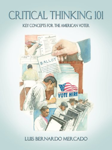 Critical Thinking 101: Key Concepts for the American Voter