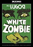 White Zombie: Kino Classics' Remastered Edition