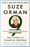 The 9 Steps to Financial Freedom: Practical and Spiritual Steps So You Can Stop Worrying (030734584X) by Orman, Suze