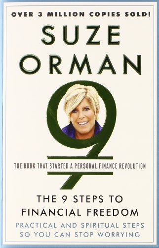 The 9 Steps to Financial Freedom by Suze Orman