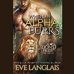 When an Alpha Purrs: A Lion's Pride, Book 1 | Eve Langlais