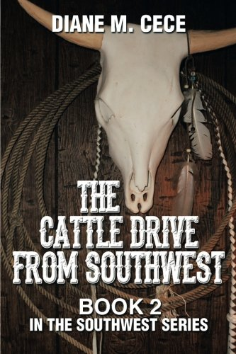 The Cattle Drive From Southwest (Southwest Series)