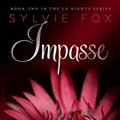Impasse: L.A. Nights, Volume 2 | Sylvie Fox