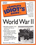 img - for The Complete Idiot's Guide to World War II book / textbook / text book