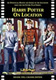 J. P. Sperati Harry Potter on Location: An Unofficial Review and Guide to the Locations Used for the Entire Film Series