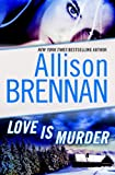Love Is Murder: A Novella of Suspense (Lucy Kincaid Novels)