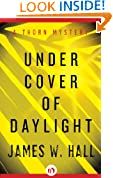 Under Cover of Daylight: A Thorn Mystery (Book One) (Thorn P. I. Mystery)