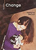 img - for Change: Making the Best of It (Life Skills) book / textbook / text book